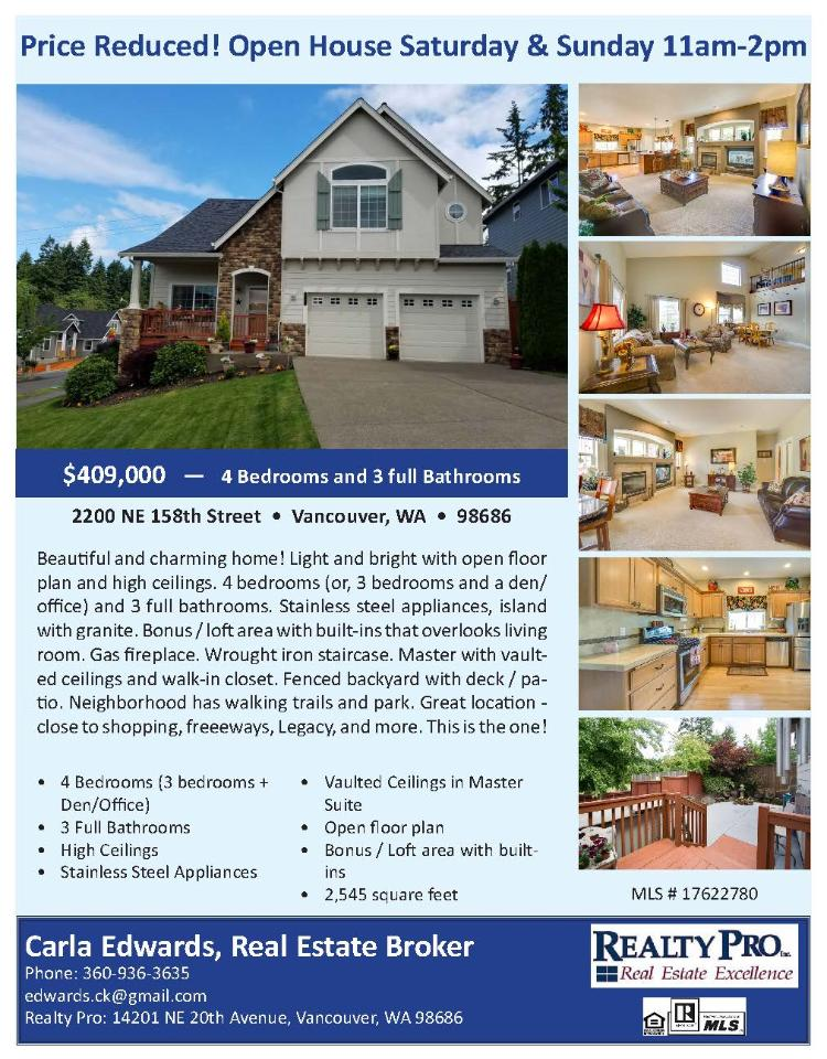 Real Estate NOW for sale at $409,000! Come and view this beautiful four bedroom, three bath, 2545 square foot two story Salmon Creek home with an open floor plan on a large .17 acre corner lot located at 2200 NE 158th Street, Vancouver, Washington 98686 in Clark County area 44 which is in the North Salmon Creek area in Vancouver. The RMLS number is 17622780. It does not have a fireplace nor is it considered to be a view home. It was built in 2007 and has an attached two car garage. The local high school is Skyview High and the annual taxes due are $4,039.81. It is not a short sale nor a bank owned property. Carla Edwards is the listing agent with Realty Pro Inc located at 14201 NE 20th Avenue Suite B102, Vancouver, Washington 98686. Her email address is edwards.ck@gmail.com. All information on this eFlyer is believed to be reliable as of July 12th, 2017, but is not guaranteed and subject to change. Buyer is to verify all information. Say you saw this listing information on http://www.ezRealEstateFlyers.com.