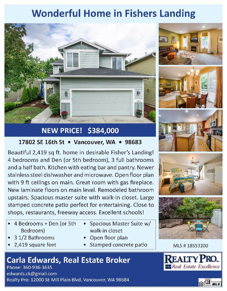 Real Estate Now for Sale at $384,000! Come and view this beautiful five bedroom, three full and one half bath, 2419 square foot two story Summer's Walk home in Fisher's Landing on a .11 acre lot located at 17802 SE 16th Street, Vancouver, Washington 98683 in Clark County area 27 which is the Fisher's Landing area in Vancouver. The RMLS number is 18553200. It has one gas burning fireplace but is not considered to be a view home. It was built in 2006 and has an attached two car garage. The local high school is Union High and the annual taxes due are $4,683.98. It is not a short sale nor a bank owned property. Carla Edwards is the listing Broker with Realty Pro located at 14201 NE 20th Avenue, Suite B102, Vancouver, Washington 98686. Her email address is edwards.ck@gmail.com. All information on this eFlyer is believed to be reliable as of November 27th, 2018, but is not guaranteed and subject to change. Buyer is to verify all information. RMLS/NWMLS Real Estate Brokers are committed to an Equal Housing Opportunity. Say you saw this listing information on http://www.ezRealEstateFlyers.com.