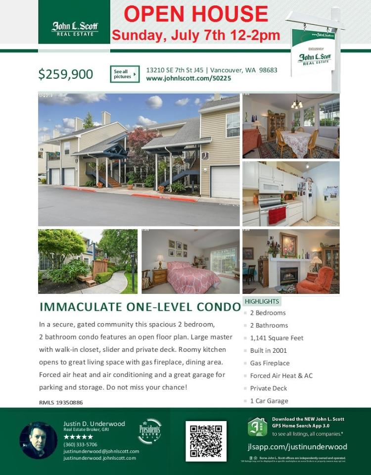 Real Estate for Sale at $259,900! Come and view this immaculate two bedroom, two bath, 1141 square foot one level condo with attached garage in gated Renaissance community located at 13210 SE 7th Street Unit J45, Vancouver, Washington 98683 in Clark County area 24 which is the Cascade Park area. It has one gas burning fireplace and is not considered to be a view home. It was built in 2001 and has an attached one car garage. The local high school is Mountain View High and the annual taxes due are $2,397.10. It is not a short sale nor a bank owned property. Justin Underwood is the listing broker with John L Scott located at 204 SE Park Plaza Drive Suite 109, Vancouver, Washington 98684. His email address is justinunderwood@johnlscott.com. All information on this eFlyer is believed to be reliable as of July 5th, 2019, but is not guaranteed and subject to change. Buyer is to verify all information. RMLS/NWMLS Real Estate Brokers are committed to an Equal Housing Opportunity. Say you saw this listing information on http://www.ezRealEstateFlyers.com.