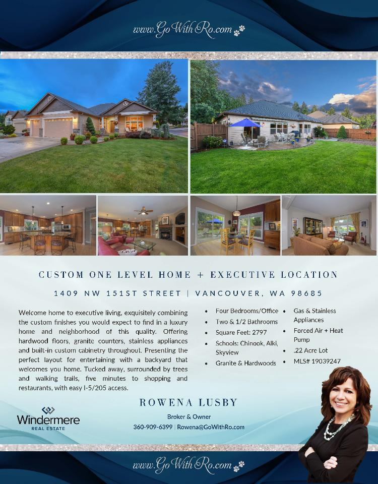 Real Estate for Sale at $625,000! Come and view this exquisite four bedroom, two full and one half bath, 2797 square foot one level custom Deer Meadow home with an office on a large .22 acre level lot located at 1409 NW 151st Street, Vancouver, Washington 98685 in Clark County area 43 which is the North Felida area in Vancouver. It has two gas burning fireplaces and is not considered to be a view home. It was built in 2003 and has an attached three car extra deep and oversized garage. The local high school is Skyview High and the annual taxes due are $6,878.65. It is not a short sale nor a bank owned property. Rowena Lusby is the listing broker with Windermere Stellar located at 12500 SE 2nd Circle Suite 205, Vancouver, Washington 98684. Her email address is rowena@gowithro.com and her website address is http://www.gowithro.com. All information on this eFlyer is believed to be reliable as of June 11th, 2019, but is not guaranteed and subject to change. Buyer is to verify all information. RMLS/NWMLS Real Estate Brokers are committed to an Equal Housing Opportunity. Say you saw this listing information on http://www.ezRealEstateFlyers.com.